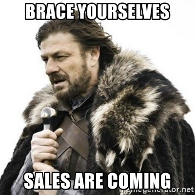 brace-yourselves-sales-are-coming.jpg